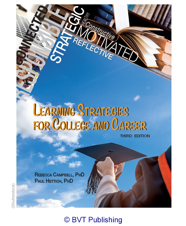 Learning Strategies for College and Career, third edition, by Campbell & Hettich, copying BVT Publishing.